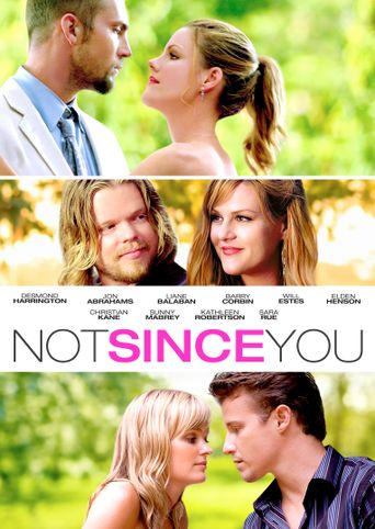 Not Since You Poster