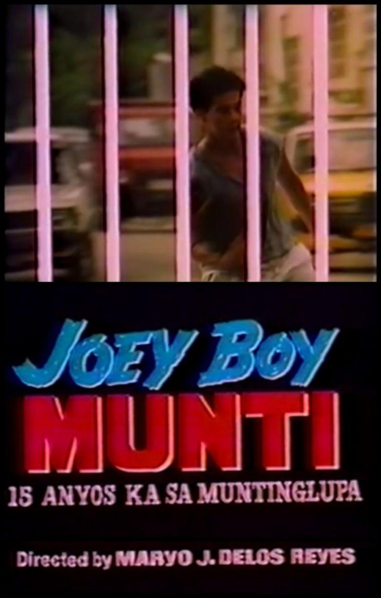 Joey Boy Munti: 15 anyos ka sa Muntinlupa Poster