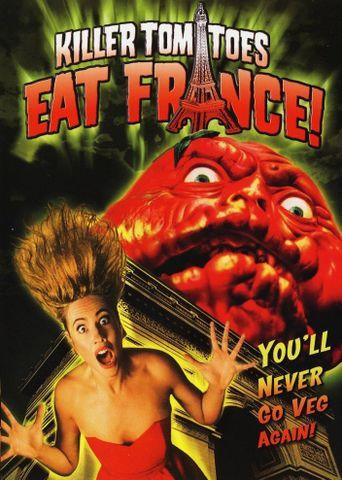 Killer Tomatoes Eat France! Poster