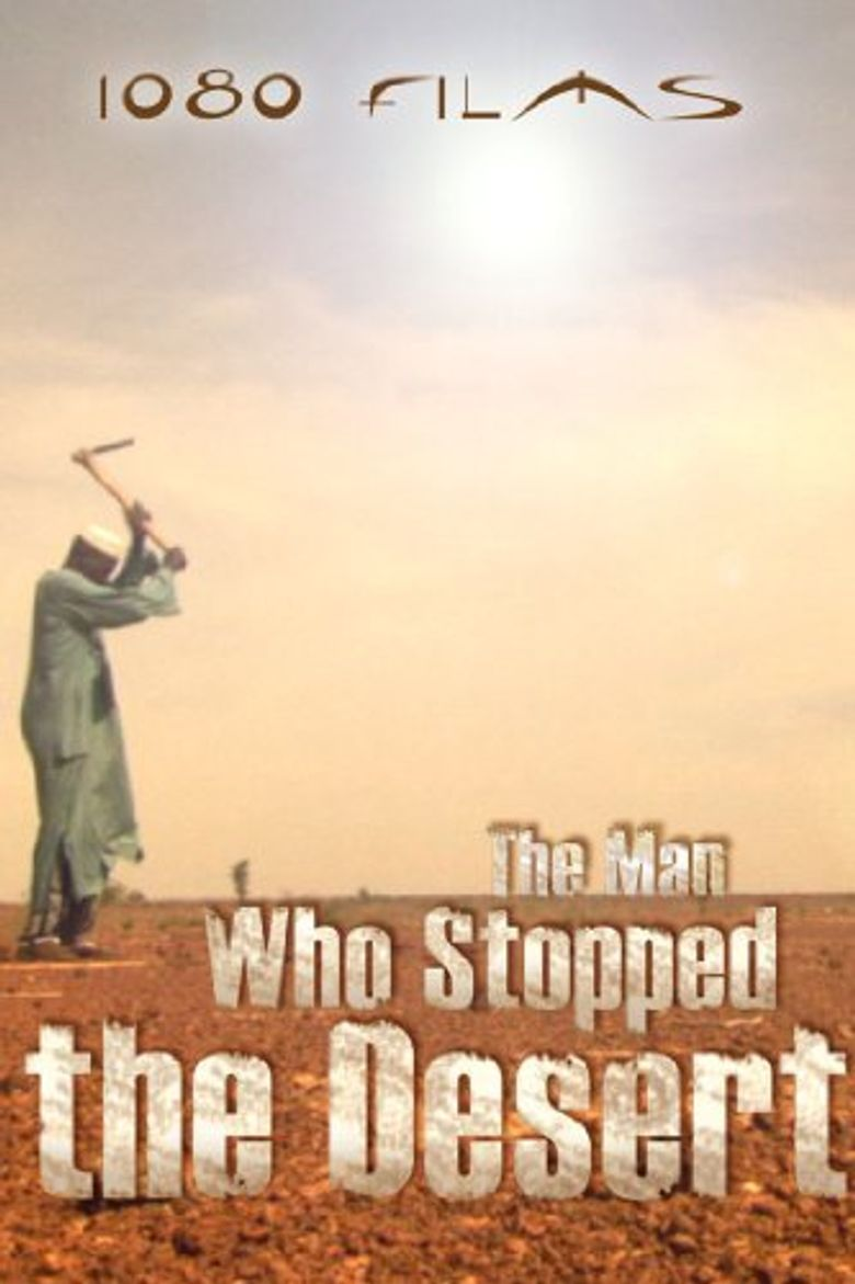 The Man Who Stopped the Desert Poster
