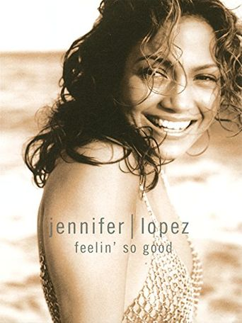 Jennifer Lopez: Feelin' So Good Poster