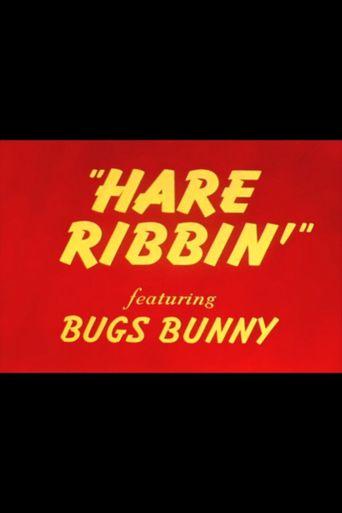 Hare Ribbin' Poster