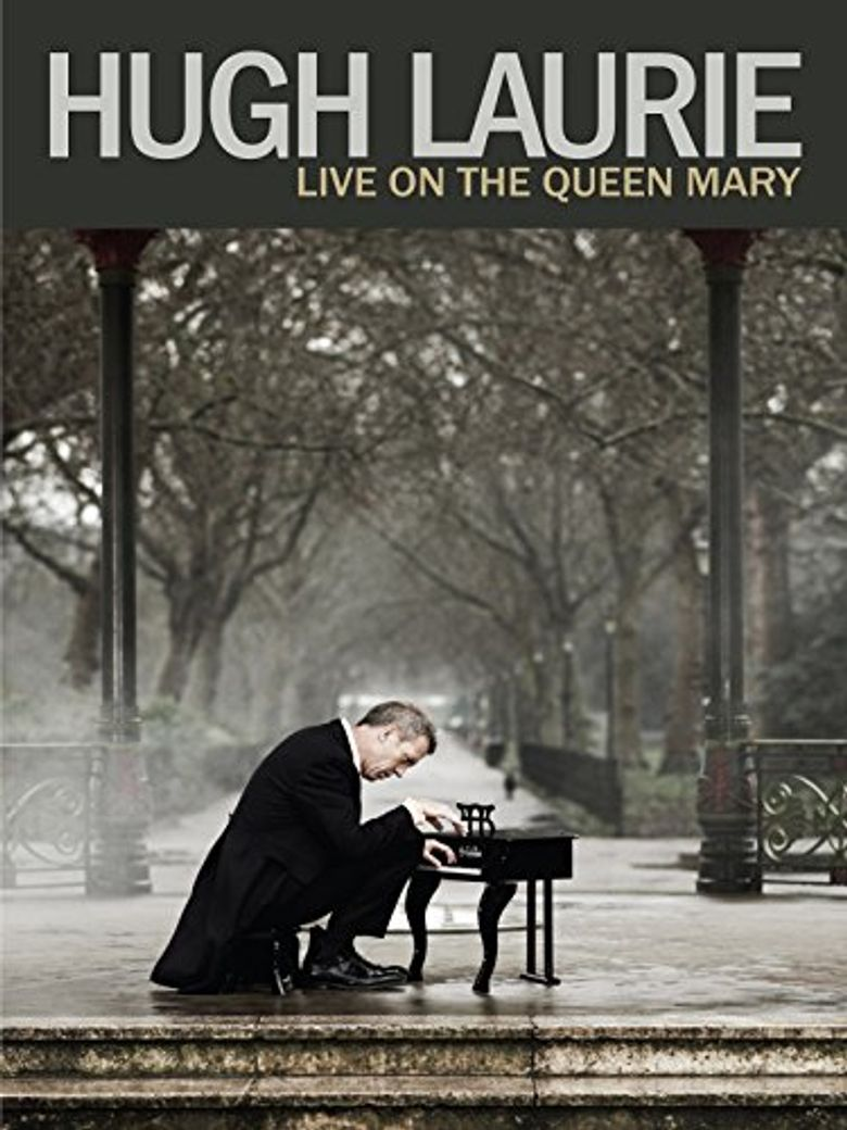 Hugh Laurie - Live on the Queen Mary Poster