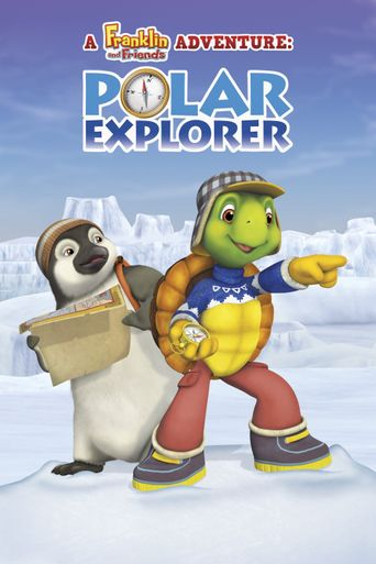 A Franklin and Friends Adventure: Polar Explorer Poster