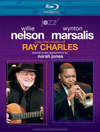 Willie Nelson and Wynton Marsalis Play the Music of Ray Charles Poster