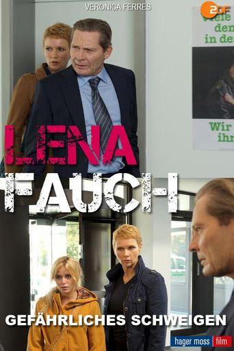 Lena Fauch - Gefährliches Schweigen Poster