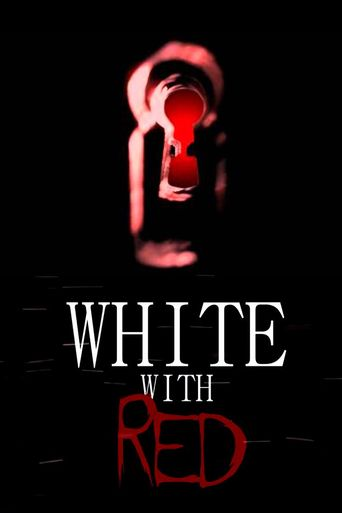 White With Red Poster