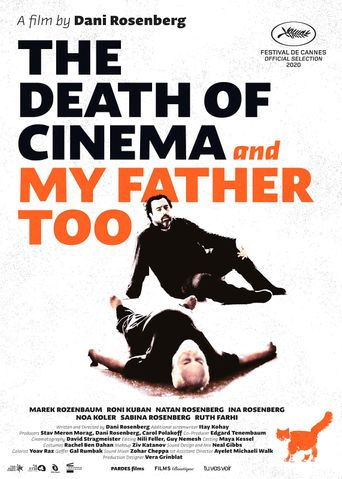 The Death of Cinema and My Father Too Poster