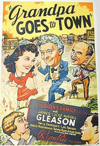 Grandpa Goes To Town Poster