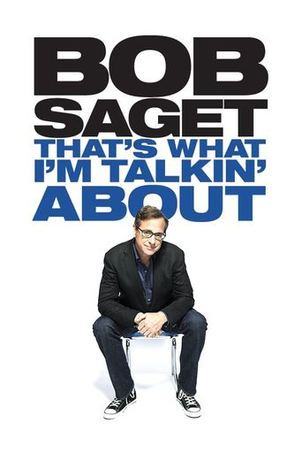 Bob Saget: That's What I'm Talking About Poster