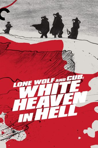 Watch Lone Wolf and Cub: White Heaven in Hell