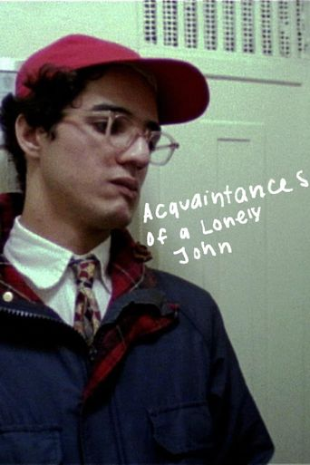 The Acquaintances of a Lonely John Poster