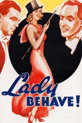 Watch Lady Behave!