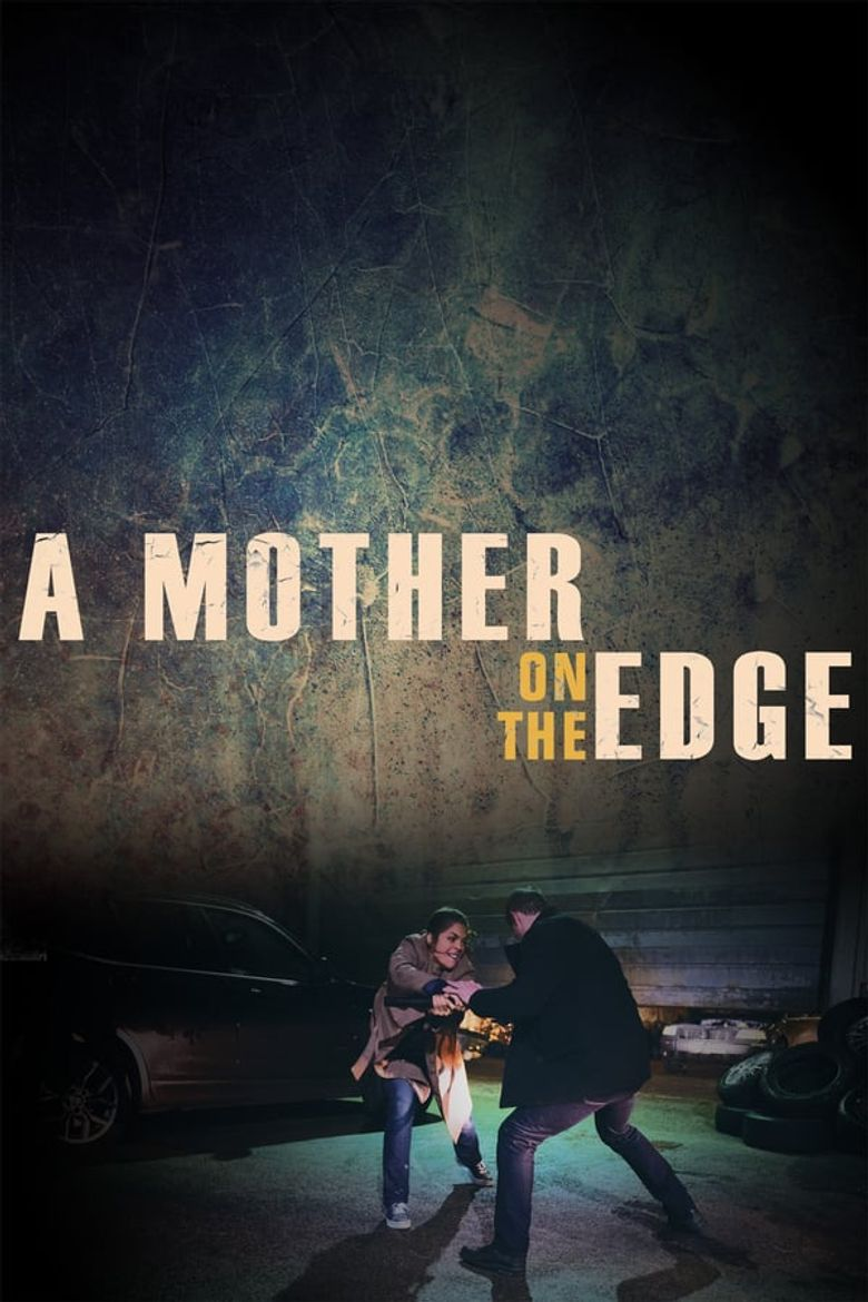 A Mother on the Edge Poster