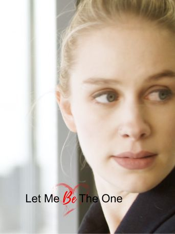 Let Me Be the One Poster