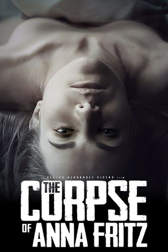 The Corpse of Anna Fritz Poster
