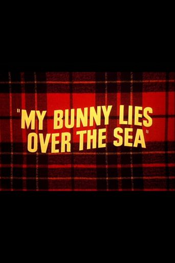 My Bunny Lies Over the Sea Poster