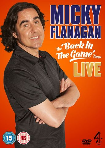 Micky Flanagan: Live - Back In The Game Tour Poster