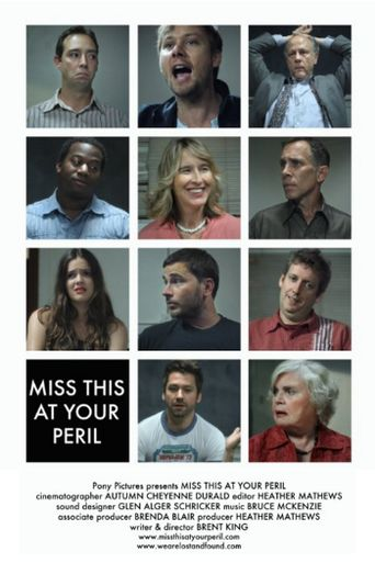 Miss This at Your Peril Poster
