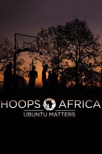 Hoops Africa: Ubuntu Matters Poster