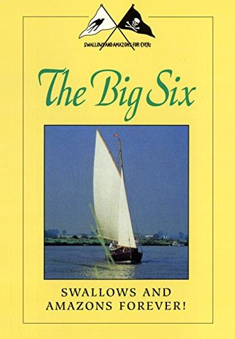 Swallows and Amazons Forever!: The Big Six Poster