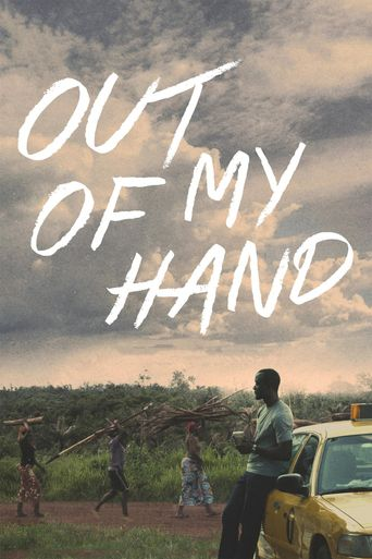 Out of My Hand Poster