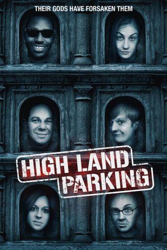 High Land Parking Poster