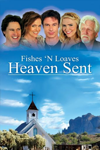 Fishes 'n Loaves: Heaven Sent Poster