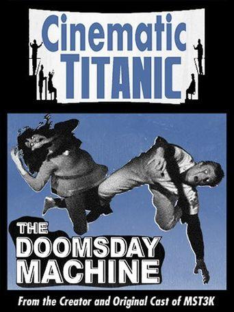 Cinematic Titanic: Doomsday Machine Poster