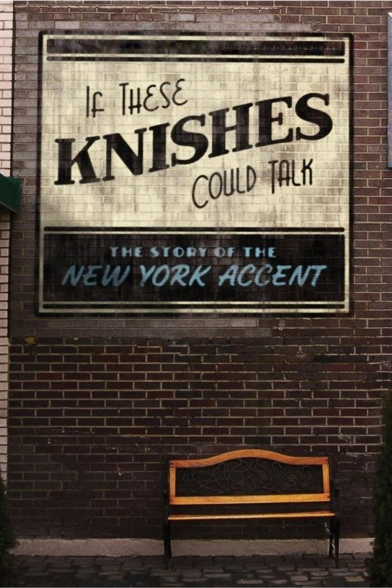 If These Knishes Could Talk: The Story of the NY Accent Poster