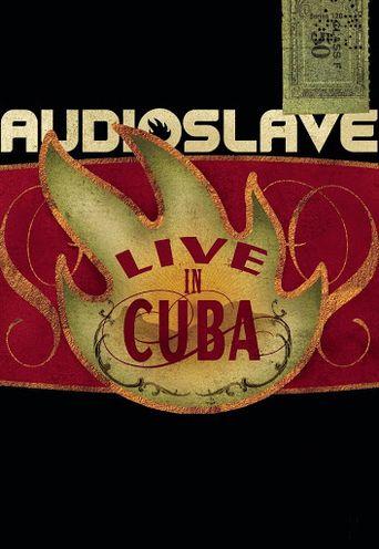 Audioslave - Live in Cuba Poster