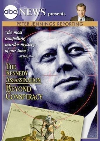 Peter Jennings Reporting The Kennedy Assassination - Beyond Conspiracy Poster