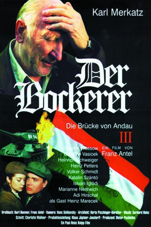 Der Bockerer III - Die Brücke von Andau Poster