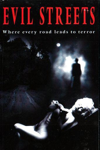 Evil Streets Poster