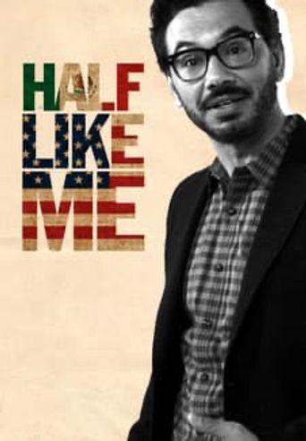 Al Madrigal: Half Like Me Poster