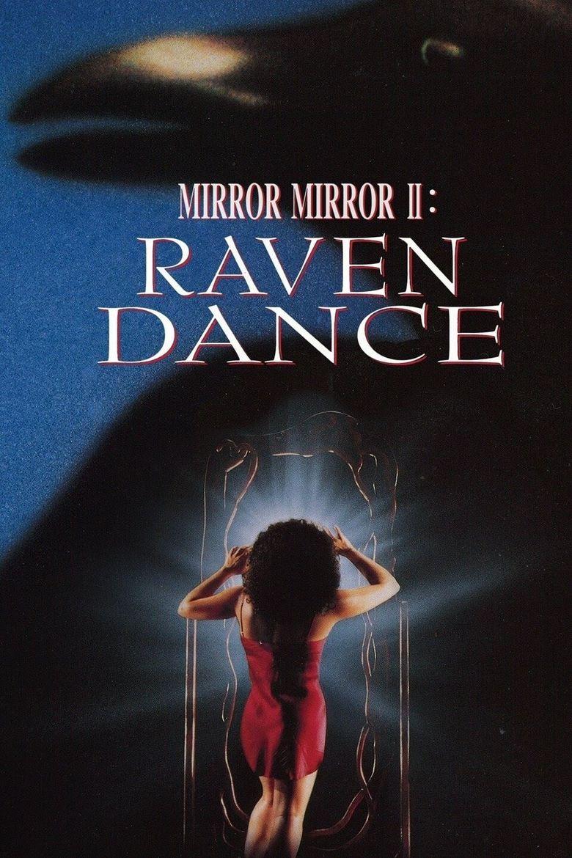 Mirror Mirror 2: Raven Dance Poster