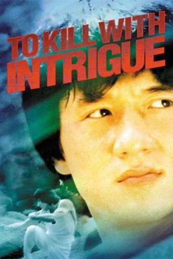 To Kill with Intrigue Poster