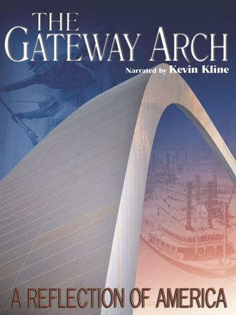 The Gateway Arch: A Reflection of America Poster