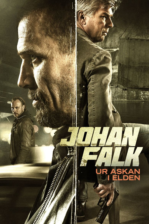 Johan Falk: Ur askan i elden Poster