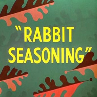 Rabbit Seasoning Poster