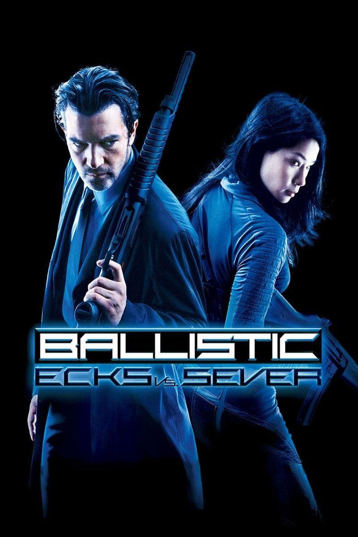 Ballistic: Ecks vs. Sever Poster