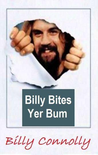 Billy Connolly: Billy Bites Yer Bum Poster