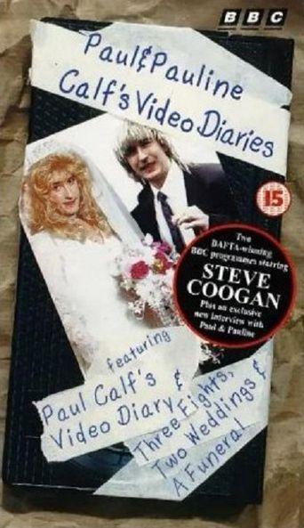 Paul and Pauline Calf's Video Diaries Poster