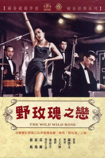 The Wild, Wild Rose Poster