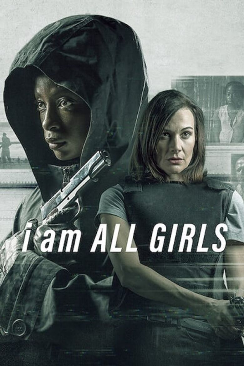 I Am All Girls Poster