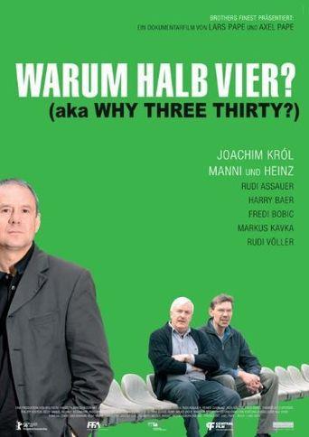 Warum halb vier? Poster