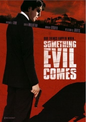 Something Evil Comes Poster