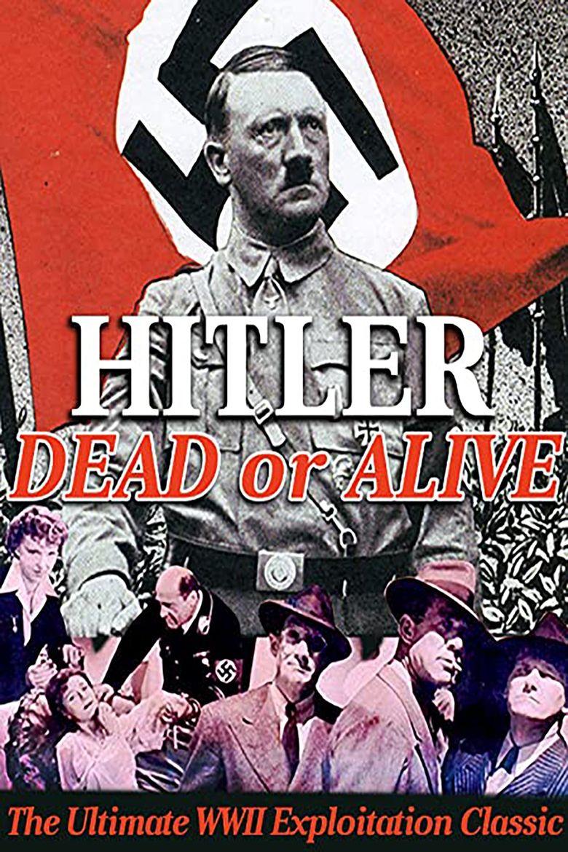 Hitler- Dead or Alive Poster