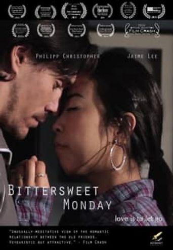 Bittersweet Monday Poster