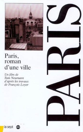 Paris, roman d'une ville Poster